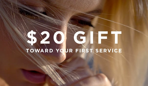 $20 Gift Toward First Service